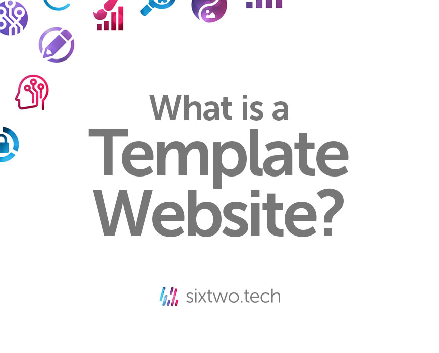What is a template website? Jargon Busted vlog Six Two Tech