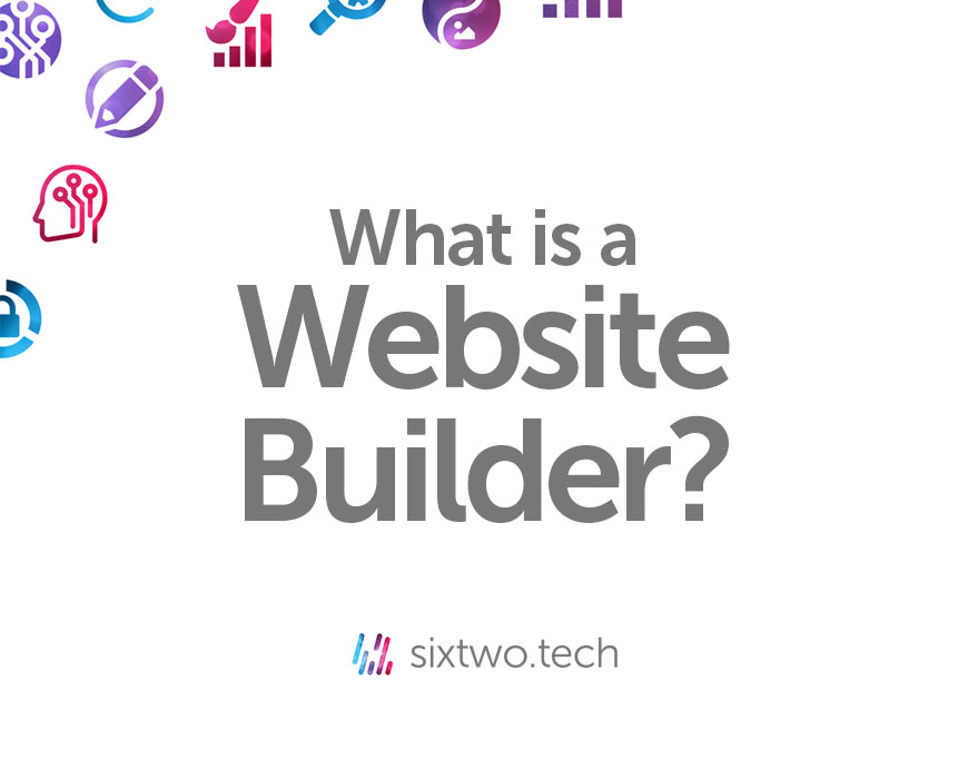 What is a website builder? Jargon Busted vlog Six Two Tech