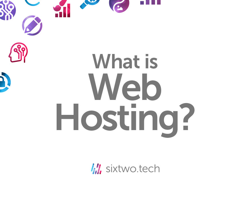What is web hosting? Jargon Busted vlog Six Two Tech