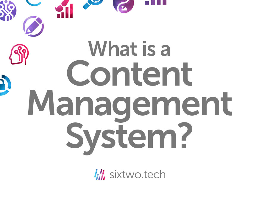 Content Management System vlog Jargon Busted Six Two Tech