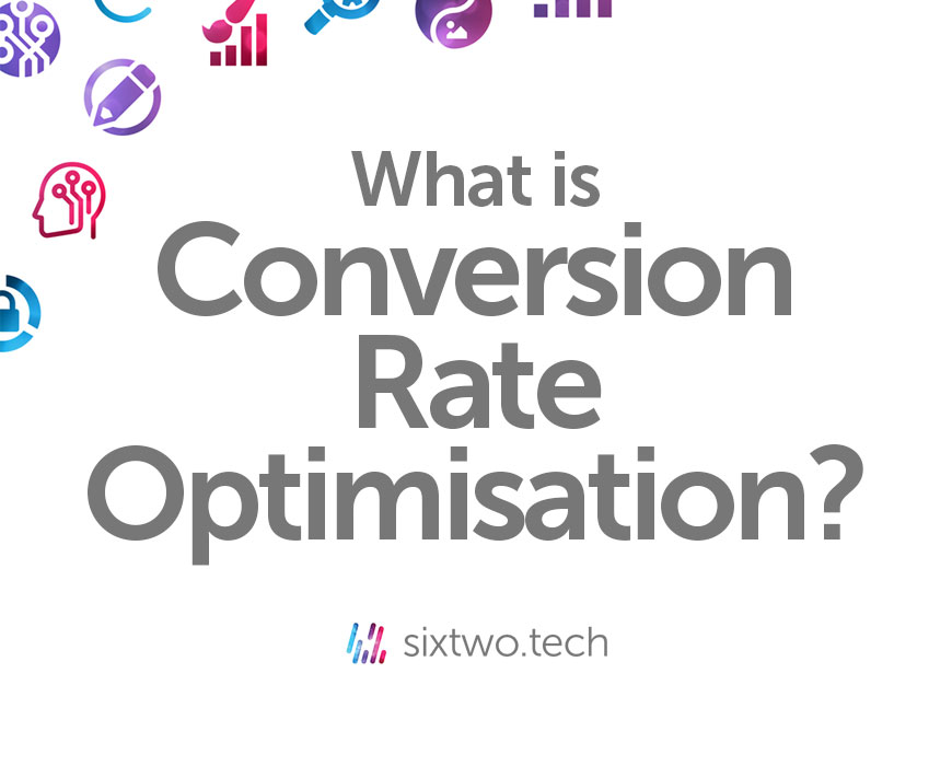 What is conversion rate optimisation? Jargon Busted vlog Six Two Tech