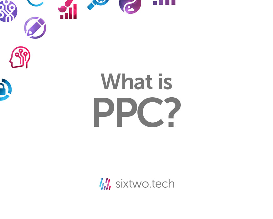 What is PPC Jargon Busted vlog Six Two Tech