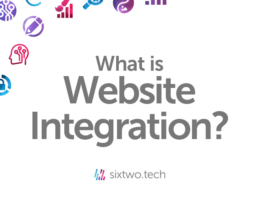 What is website integration Jargon Busted vlog Six Two Tech